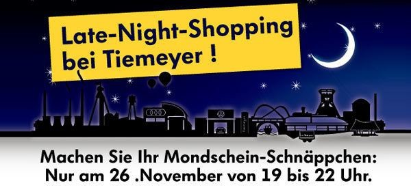 Late Night Shopping bei Tiemeyer